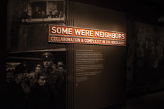 "The museum's ""Some Were Neighbors"" exhibit presents a ""totally different perspective"" on the murder of Jews during the Holocaust. (Provided)"