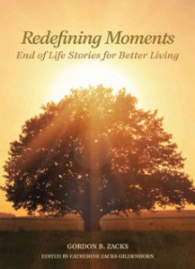 """Redefining Moments"" wasn't written only for the terminally ill. (Beaufort Books)"