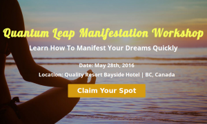 Quantum Leap Manifestation Workshop