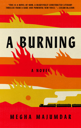 "Summer books: ""A Burning"" Courtesy of Knopf"