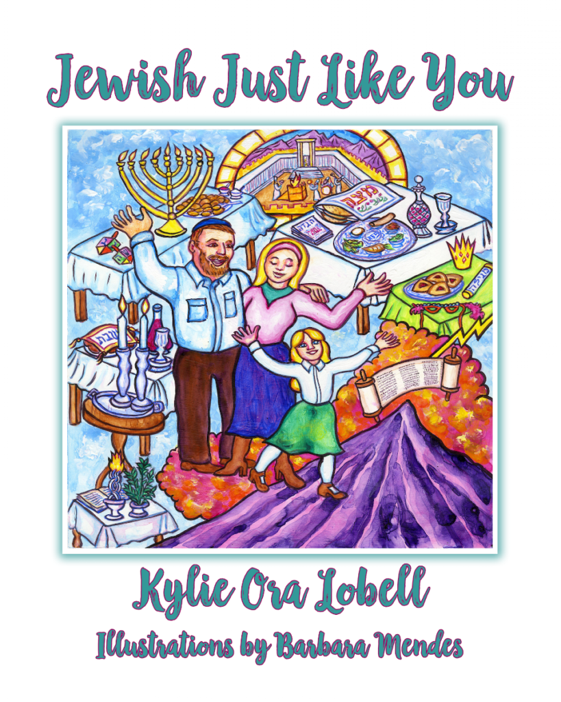 """Jewish Just Like You,"" by Kylie Ora Lobell"