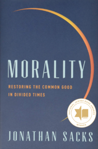 """Morality: Restoring the Common Good in Divided Times"""