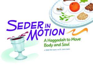 Seder in Motion